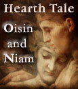 Earthlore Ireland  Hearth Tale: Oisin and Niam